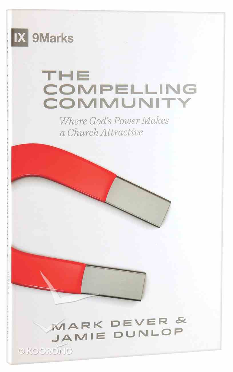 The Compelling Community Paperback