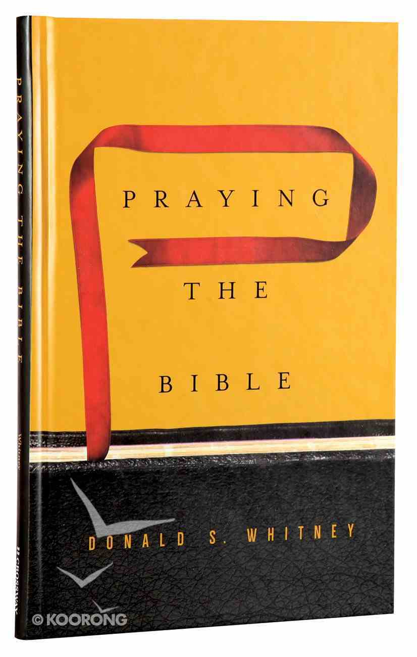 Praying the Bible Hardback