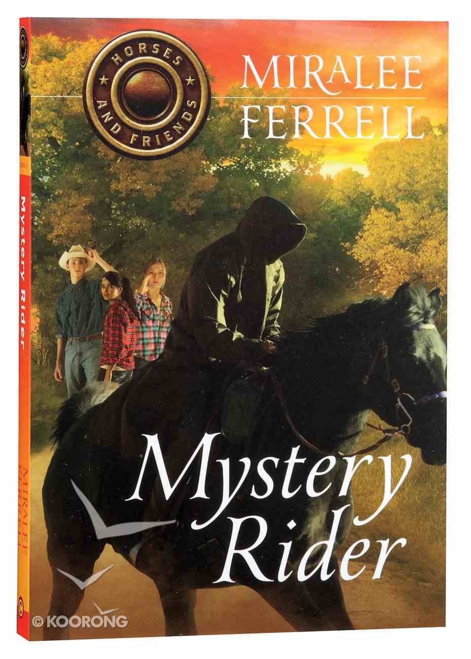 Mystery Rider (#03 in Horses & Friends Series) Paperback