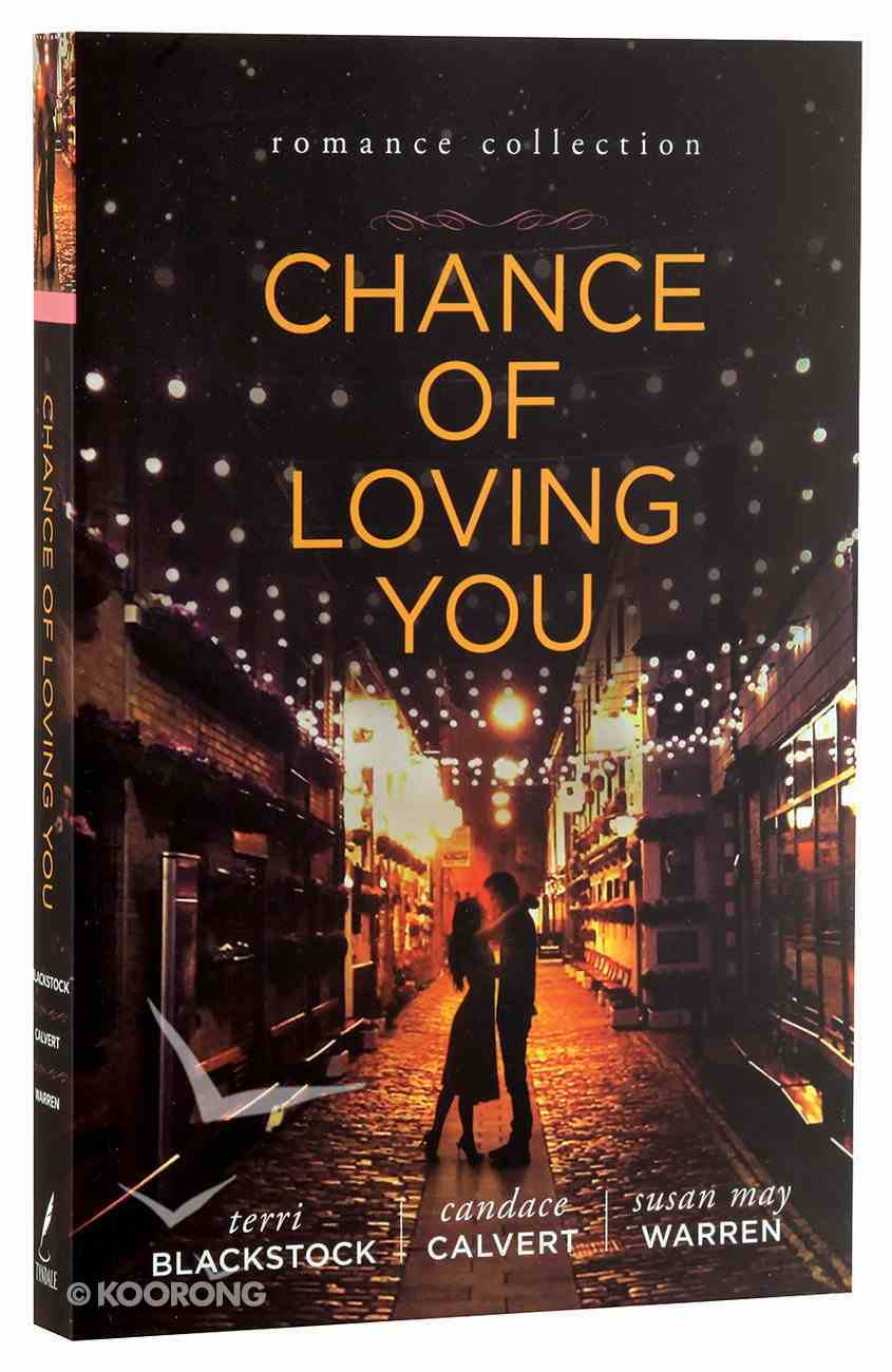 Chance of Loving You Paperback