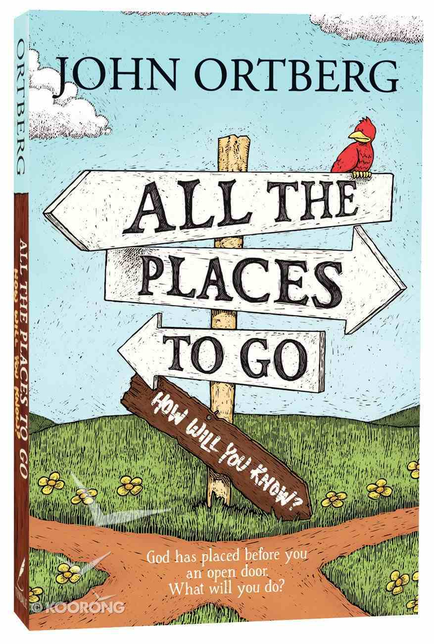 All the Places to Go...How Will You Know? Paperback