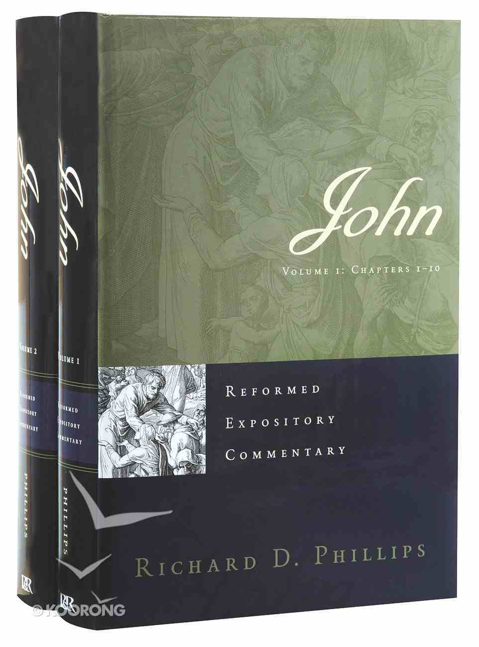 John (2 Vols) (Volume 1: Chapters 1-10) (Reformed Expository Commentary Series) Hardback
