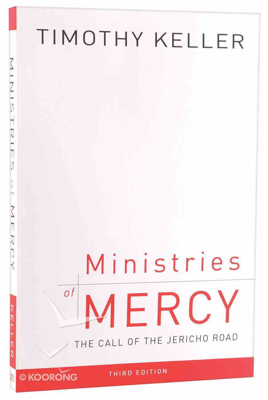 Ministries of Mercy: The Call of the Jericho Road (3rd Edition) Paperback