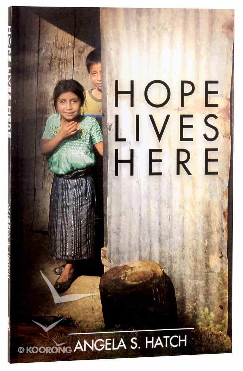 Hope Lives Here Paperback