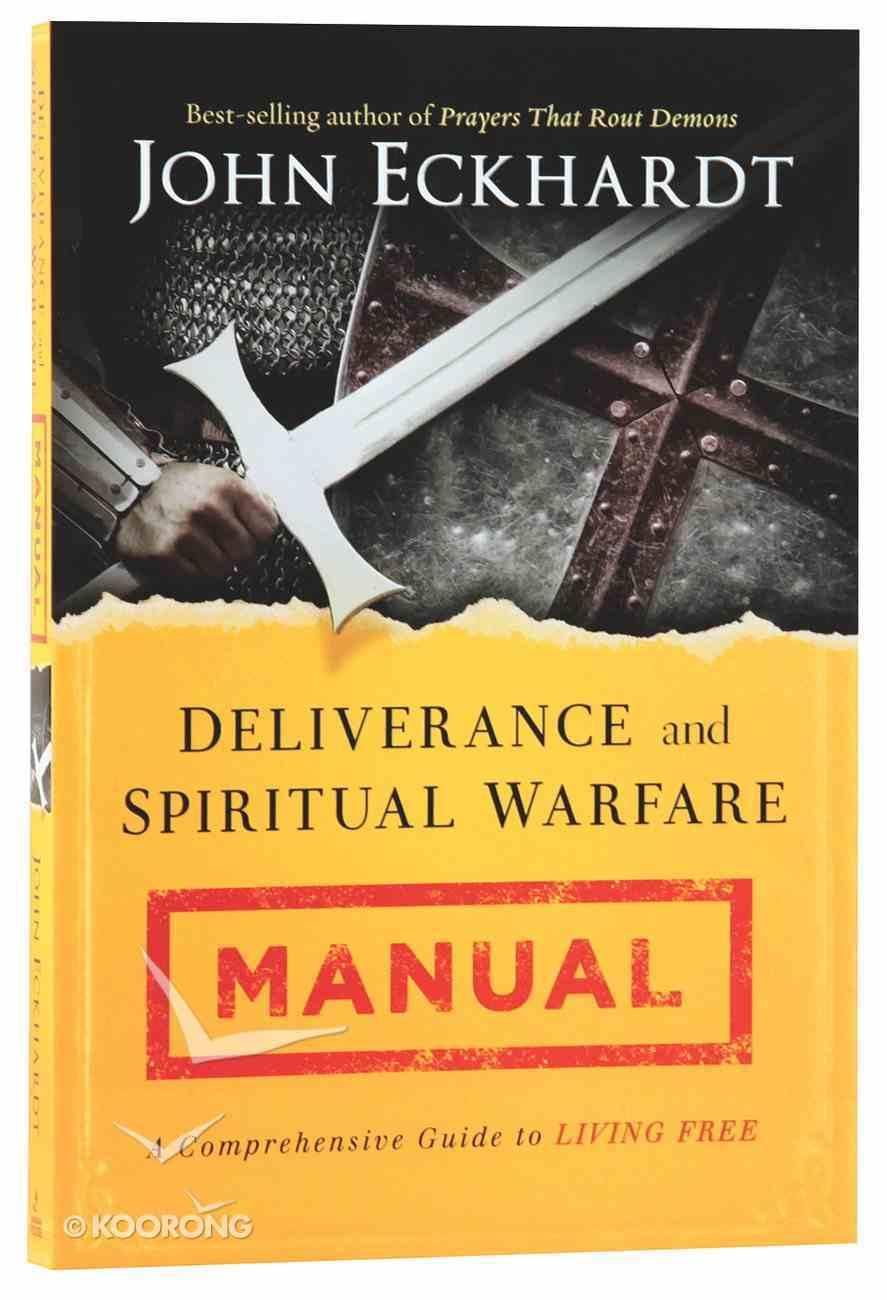 Deliverance and Spiritual Warfare Manual Paperback