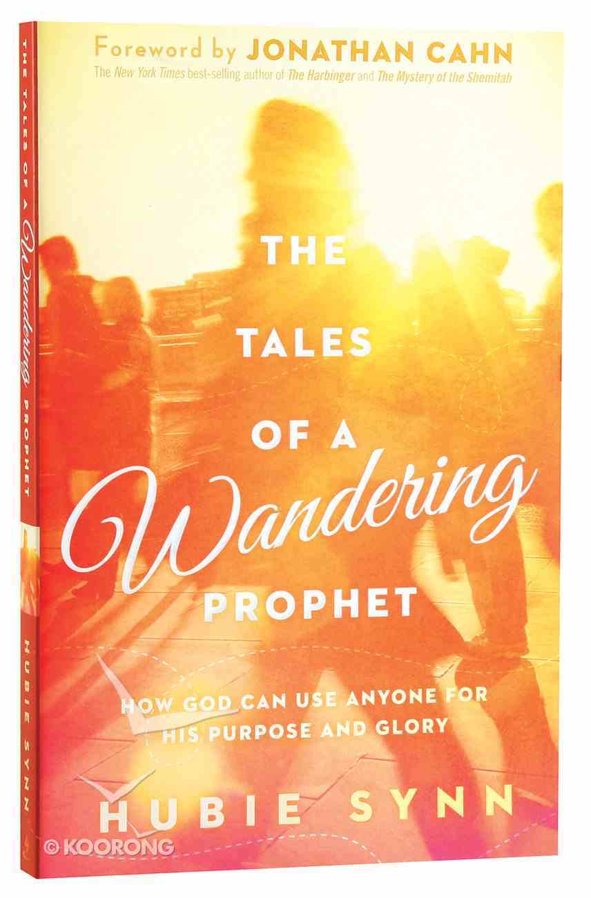 The Tales of a Wandering Prophet Paperback