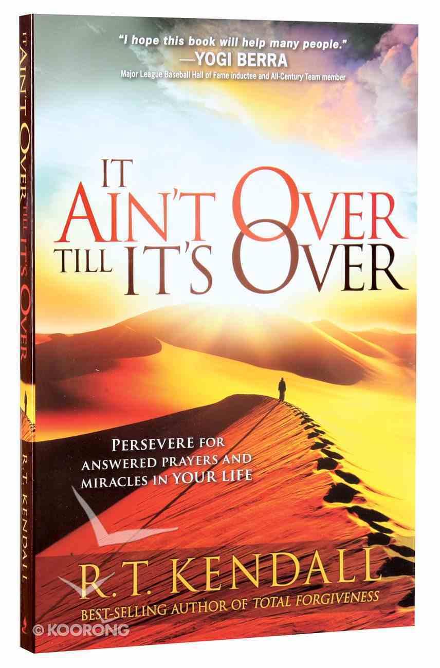 It Ain't Over 'Til It's Over Paperback