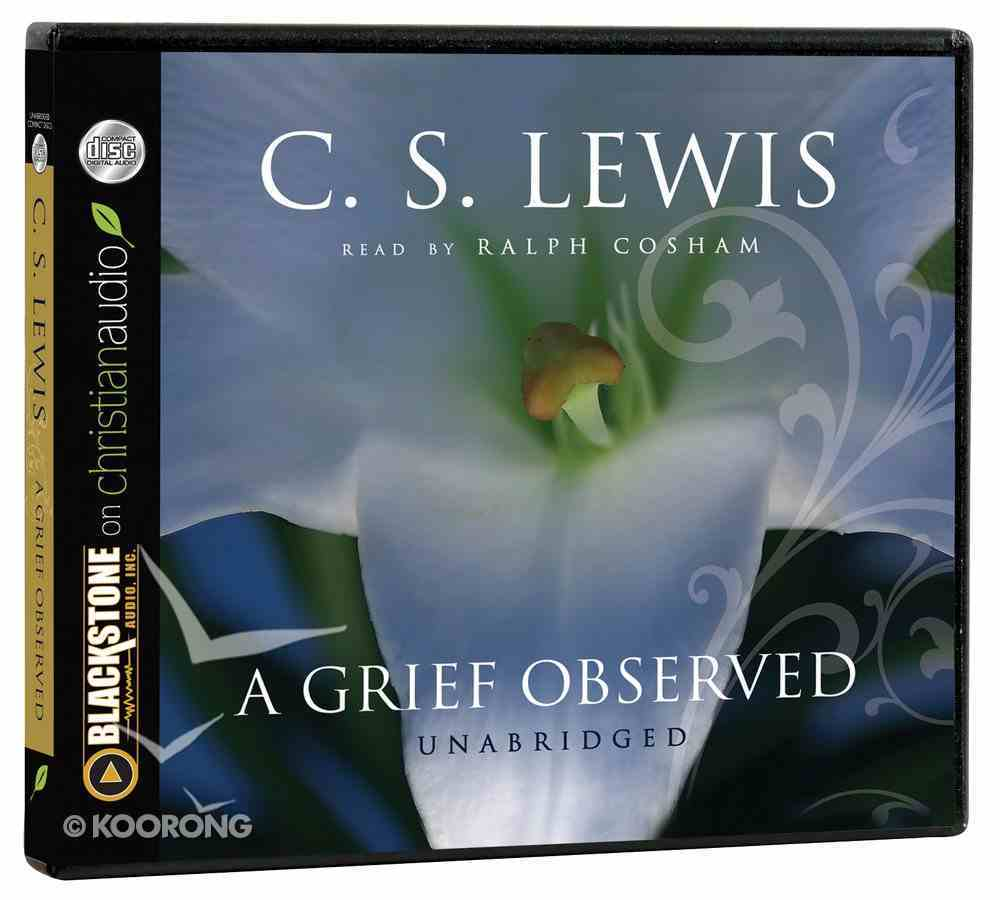A Grief Observed (Unabridged, 2 Cds) CD