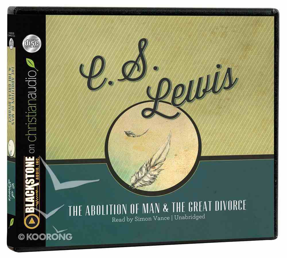 The Abolition of Man & the Great Divorce (Unabridged, 4 Cds) CD