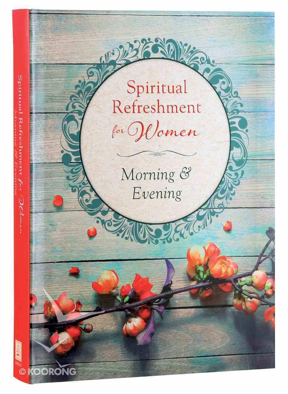 Morning & Evening (Spiritual Refreshment For Women Series) Paperback