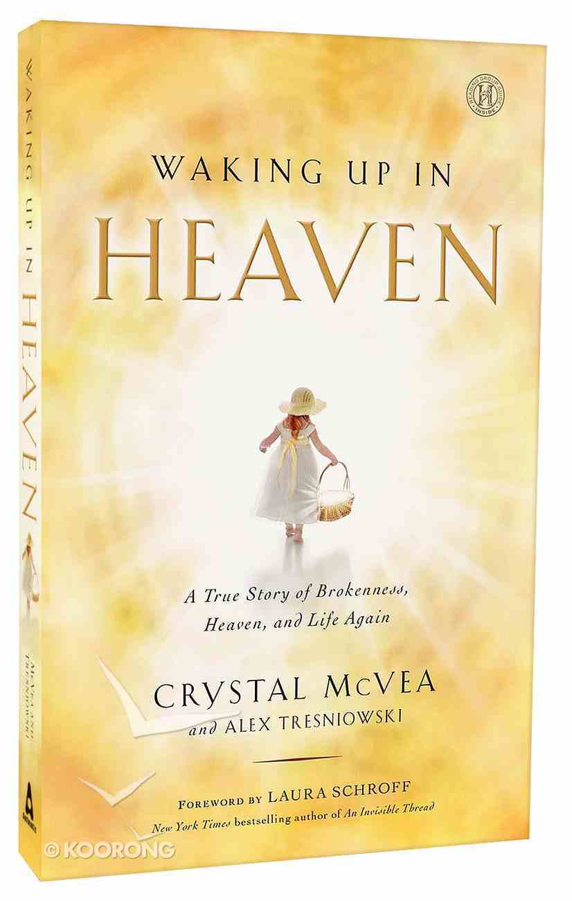 Waking Up in Heaven Paperback