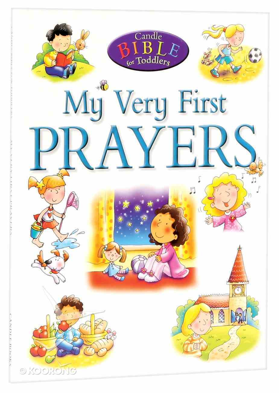 My Very First Prayers (Candle Bible For Toddlers Series) Paperback