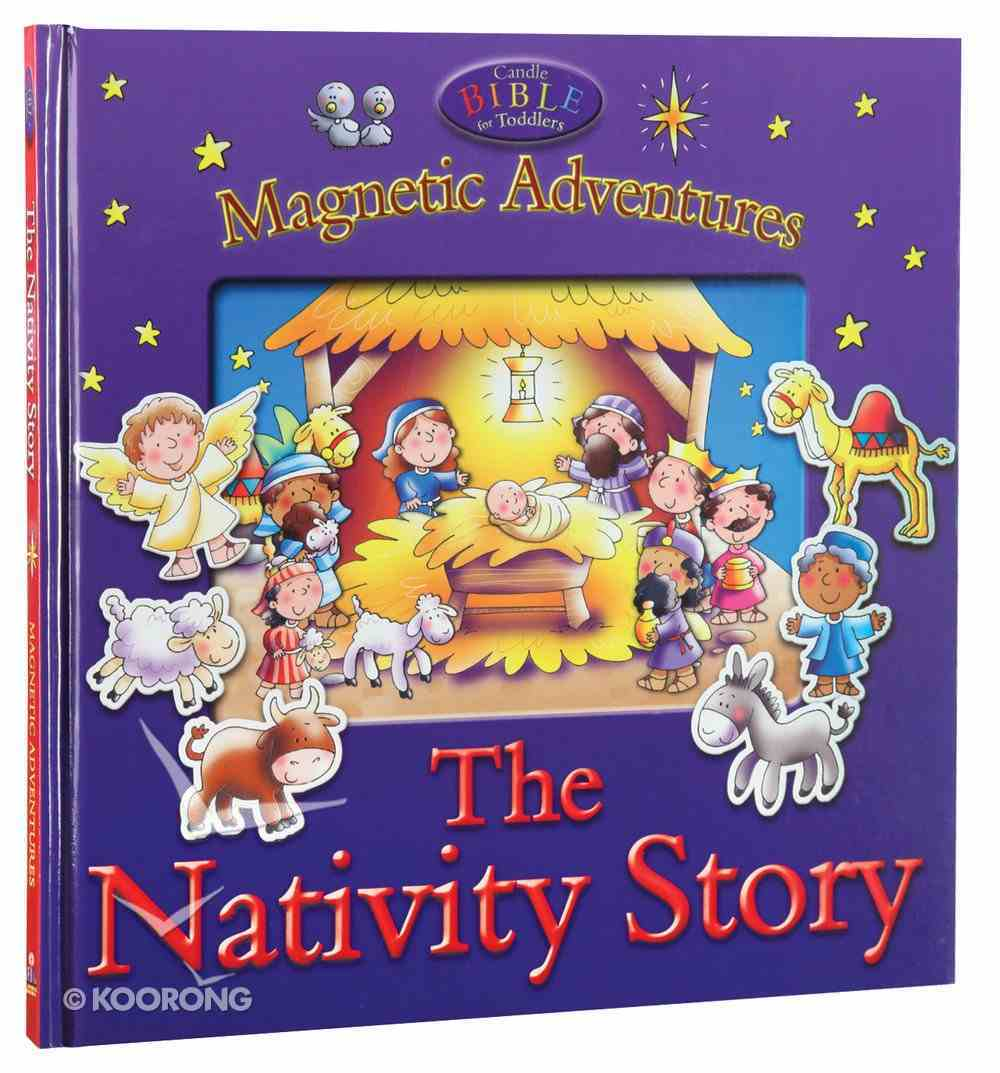 Candle Bible For Toddlers Magnetic Adventures: The Nativity Story Board Book