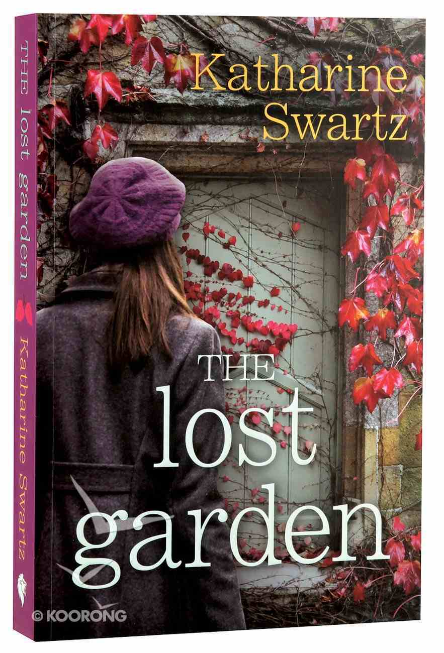 The Lost Garden (#2 in Tales From Goswell Series) Paperback