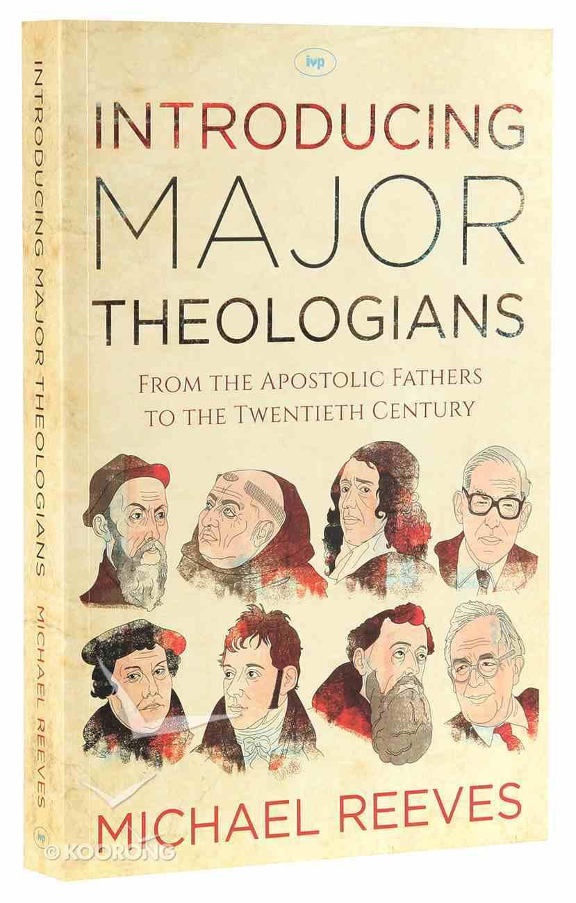 Introducing Major Theologians Paperback