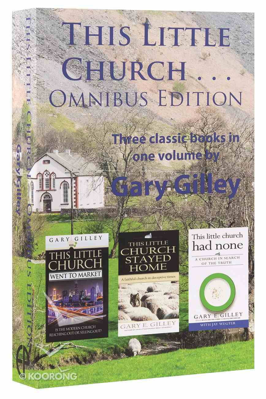 This Little Church...Omnibus Edition (3 Books-in-one) Paperback