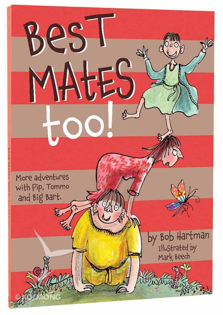 Best Mates Too! (#02 in Best Mates Series) Paperback