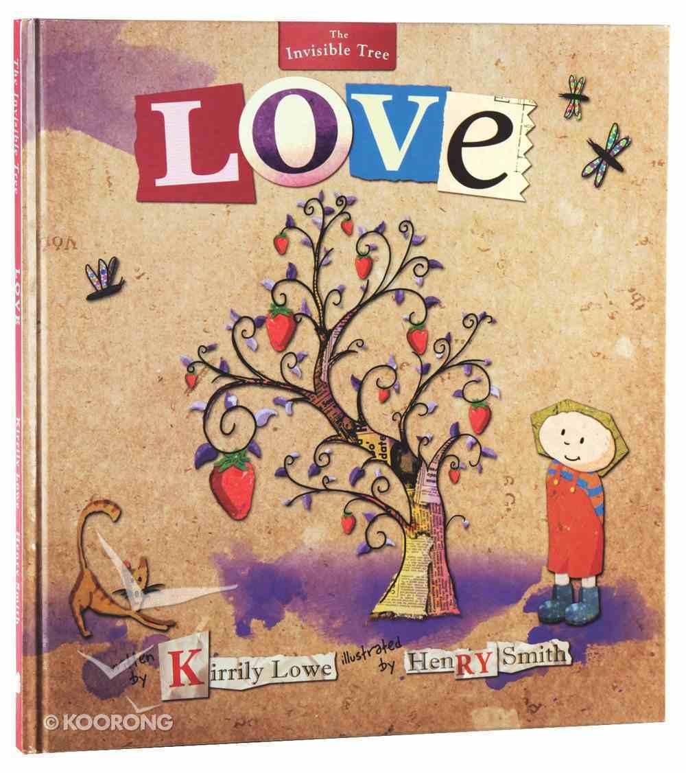 Love (#01 in Invisible Tree Series) Hardback