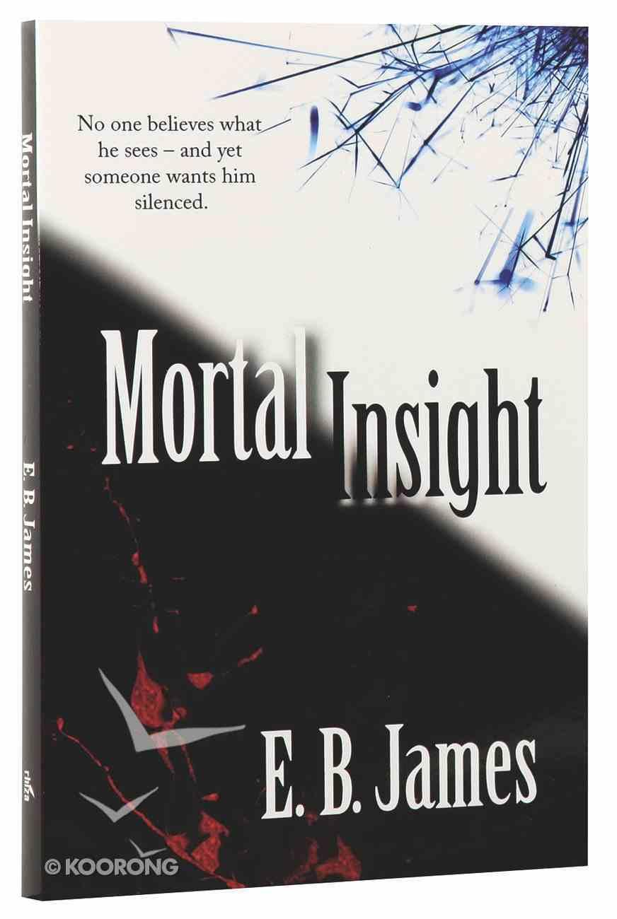 Mortal Insight Paperback