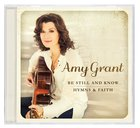 Be Still and Know...Hymns and Faith CD