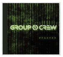 Album Image for Group 1 Crew #Faster #Stronger - DISC 1