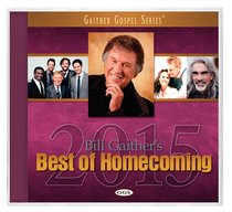 Album Image for Bill Gaither's Best of Homecoming 2015 (Gaither Gospel Series) - DISC 1