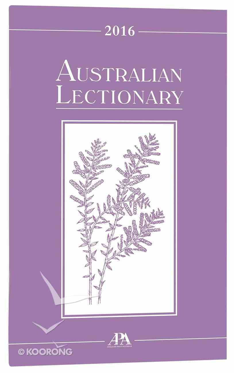2016 Australian Lectionary An Australian Prayer Book (Year C) Paperback