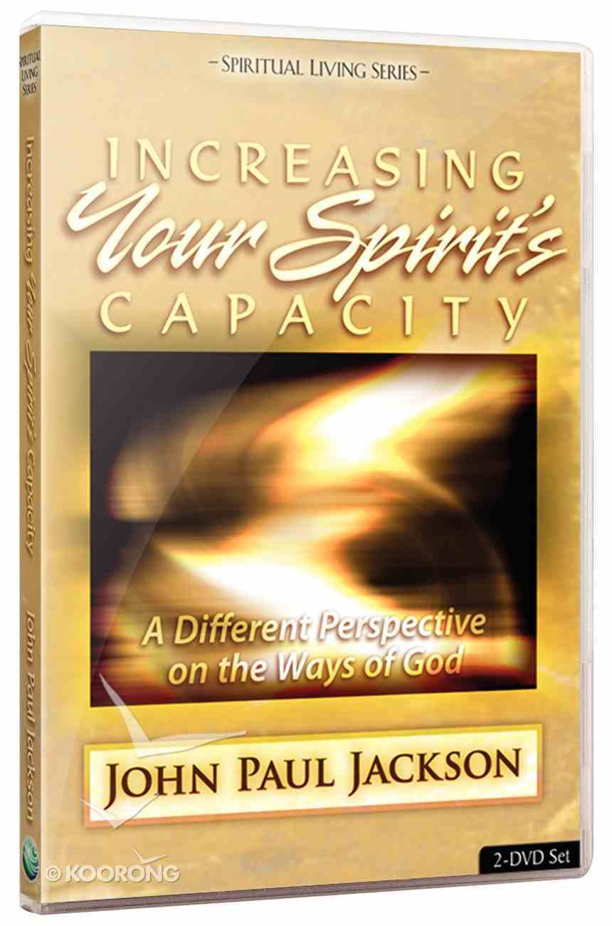 Increasing Your Spirit's Capacity (2 Dvds) DVD