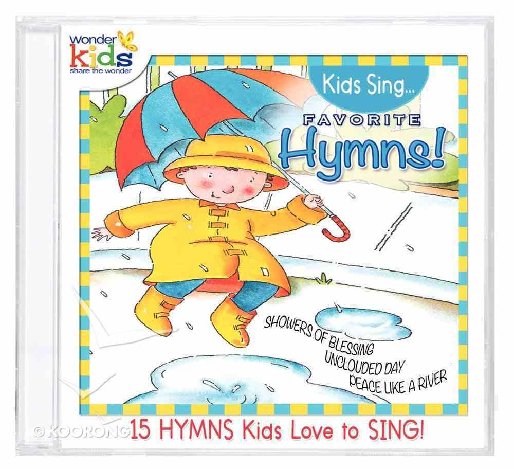 Kids Sing Favorite Hymns! Volume 1 (Kids Sing Series) CD