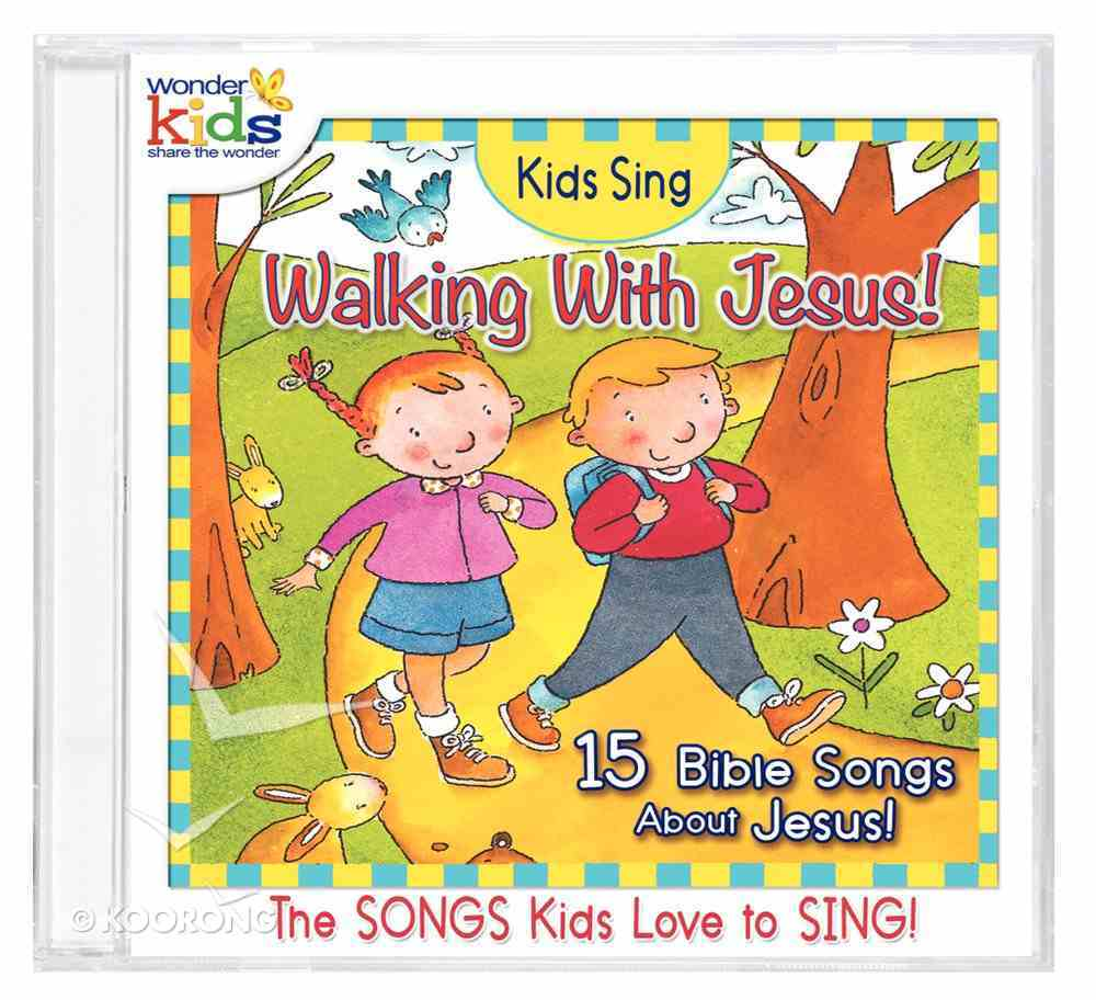 Kids Sing Walking With Jesus! (Kids Sing Series) CD