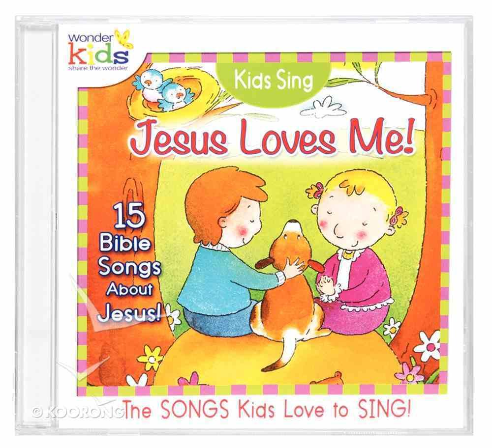 Kids Sing Jesus Loves Me! (Kids Sing Series) CD
