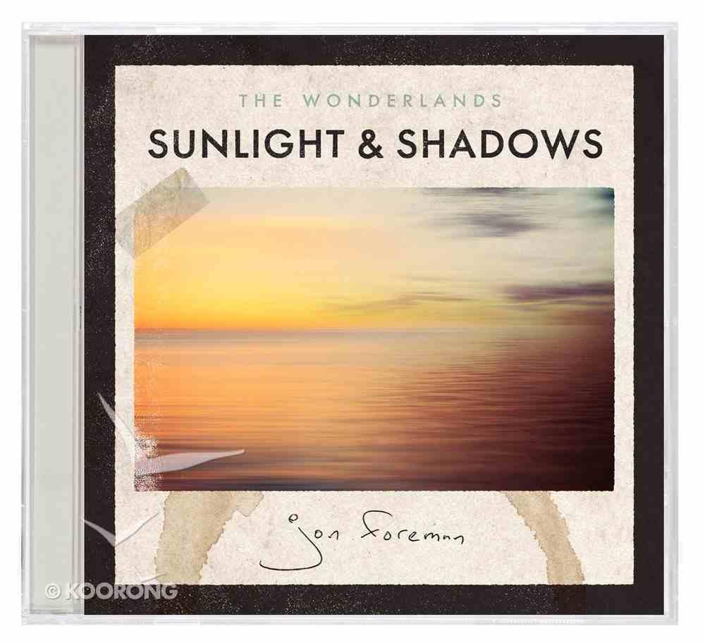 The Wonderlands: Sunlight & Shadows CD