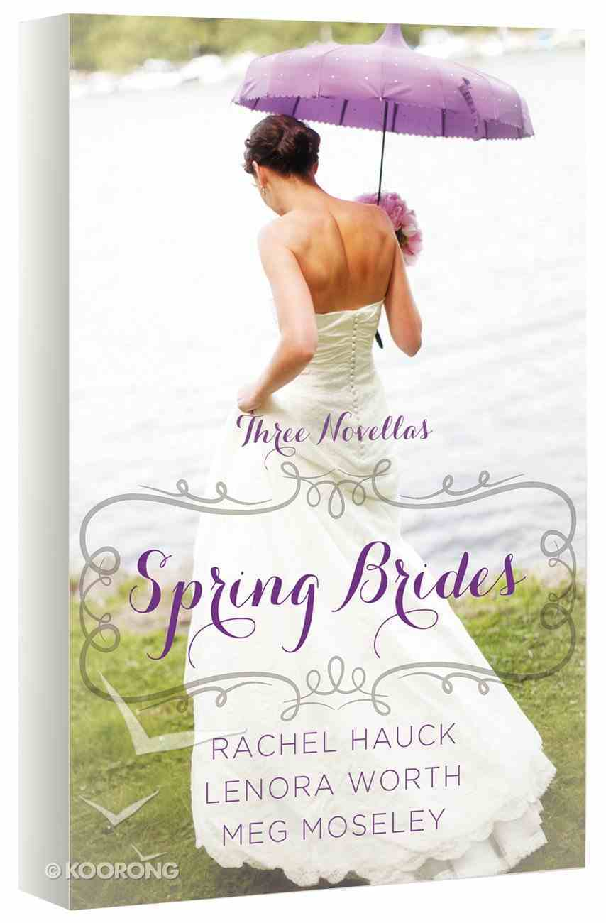 Spring Brides (March, April, May) (A Year Of Weddings Novella Series) Paperback