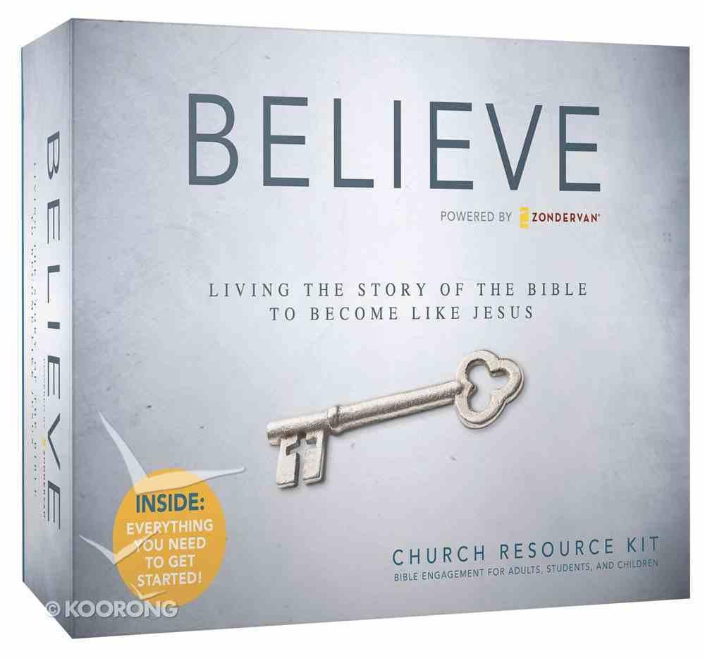 Believe (Church Resource Kit) (Believe (Zondervan) Series) Pack