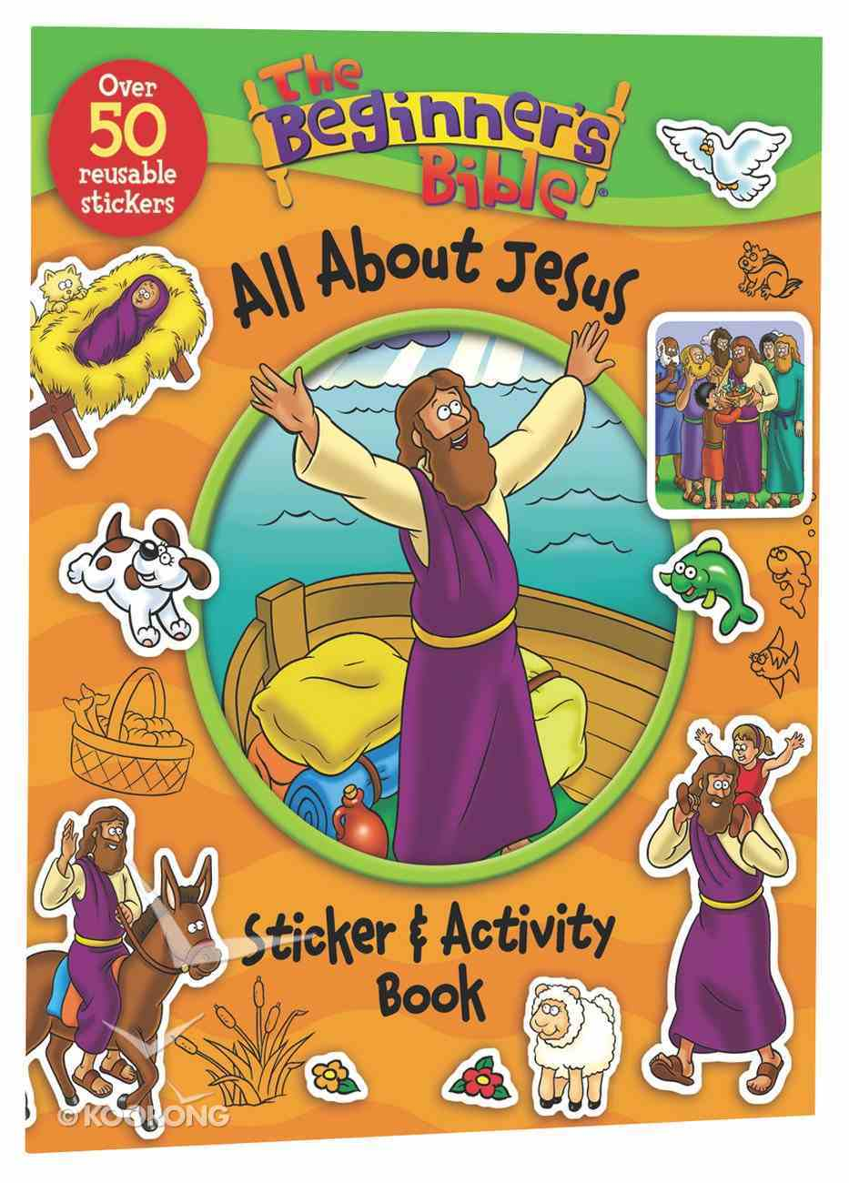 The Beginner's Bible: All About Jesus Sticker and Activity Book Paperback