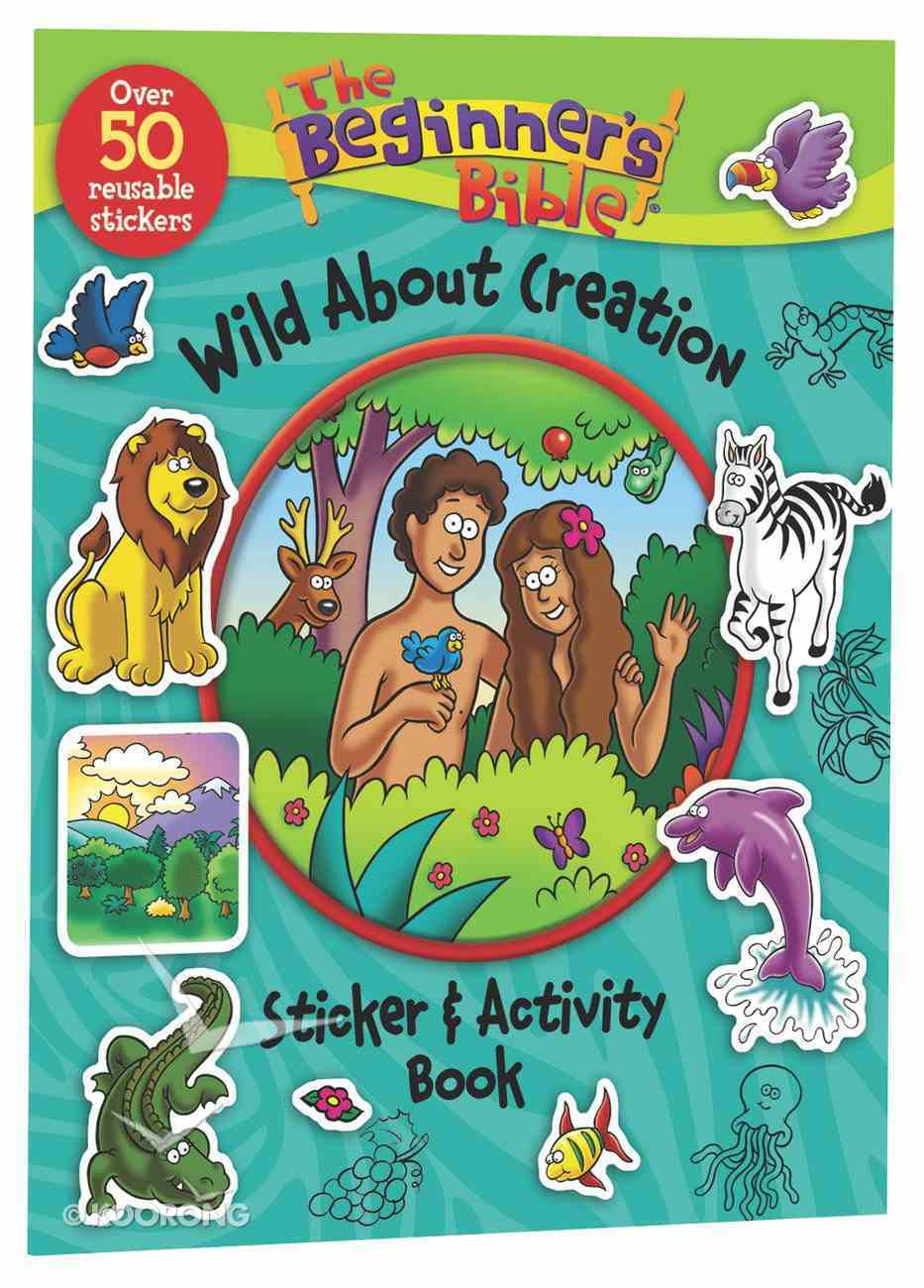 The Beginner's Bible: Wild About Creation Sticker and Activity Book Paperback