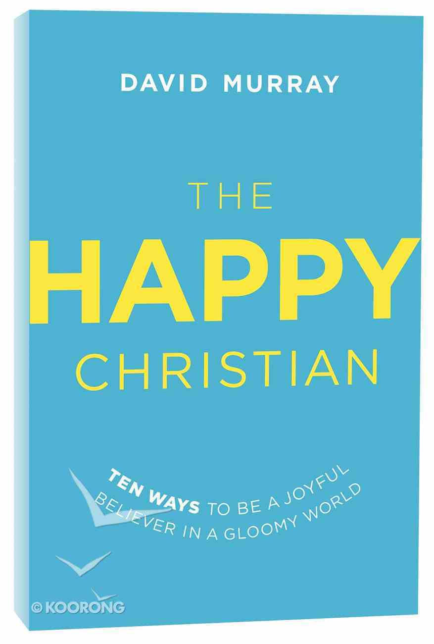 The Happy Christian Paperback