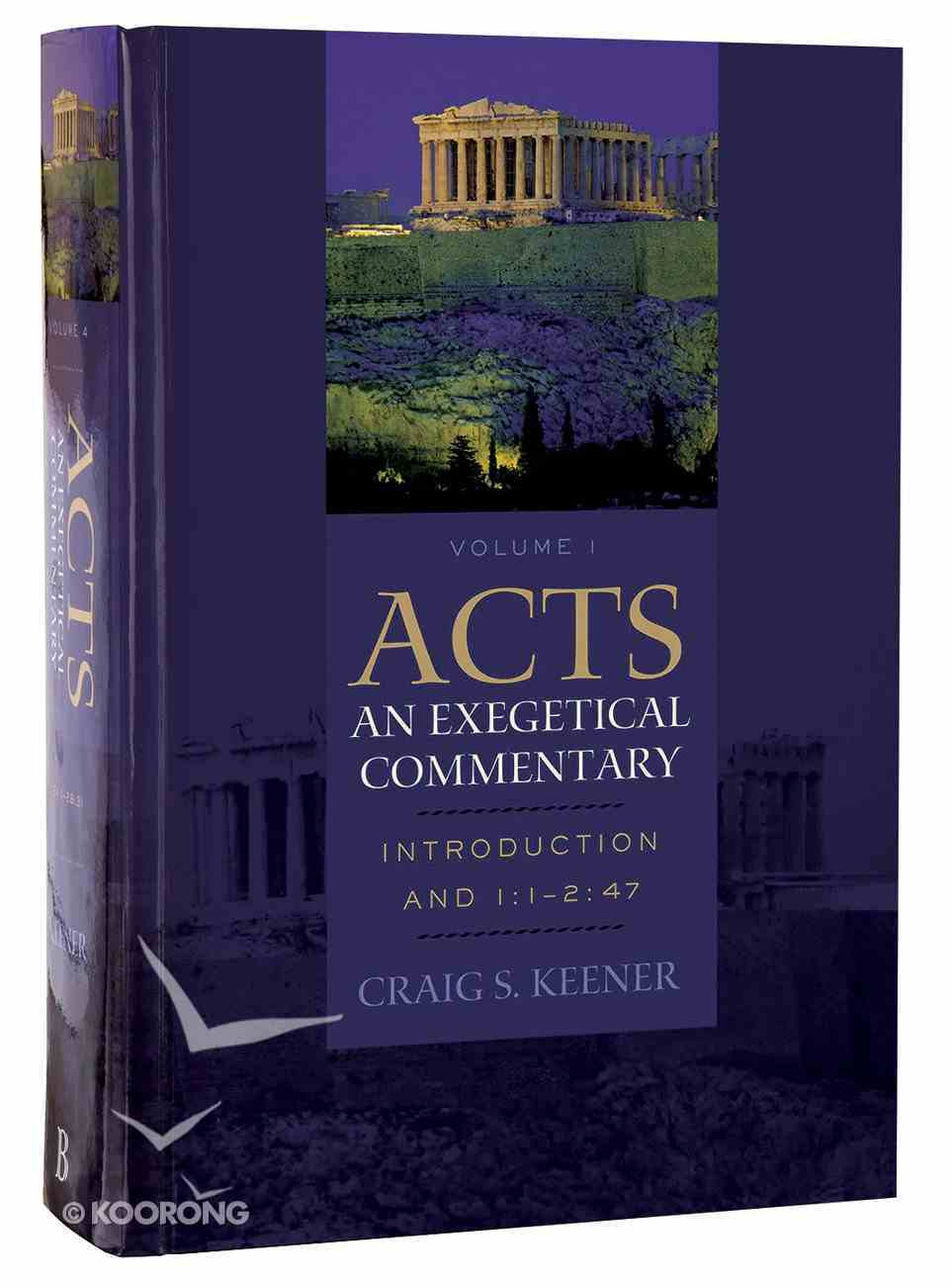 Acts (4 Volume Set) (Acts: An Exegetical Commentary Series) Hardback