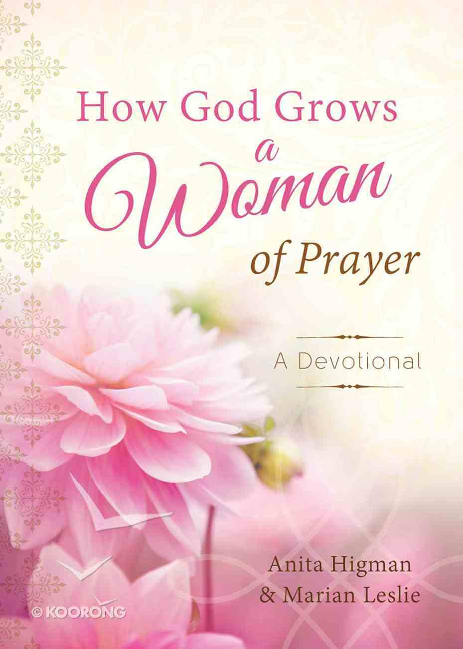How God Grows a Woman of Prayer Hardback