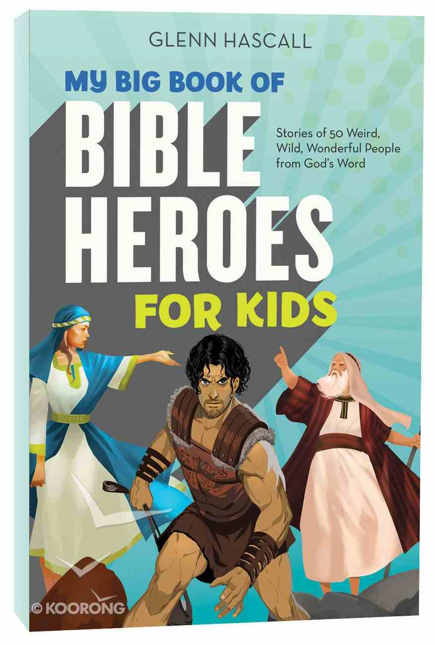 My Big Book of Bible Heroes For Kids Paperback