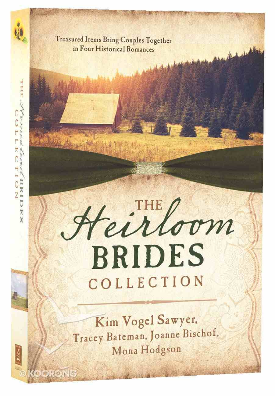 The Heirloom Brides Collection (4in1) Paperback