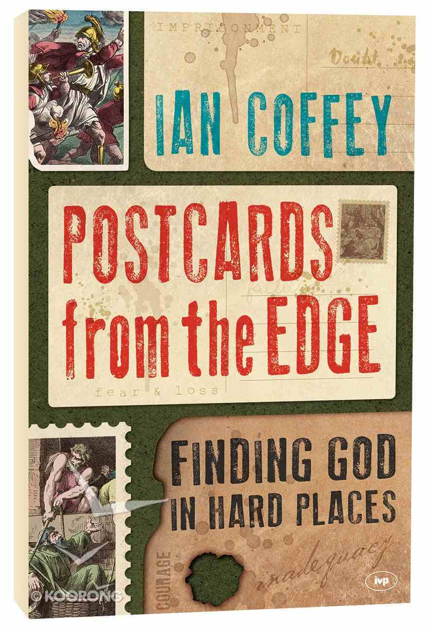 Postcards From the Edge: Finding God in the Hard Places PB Large Format