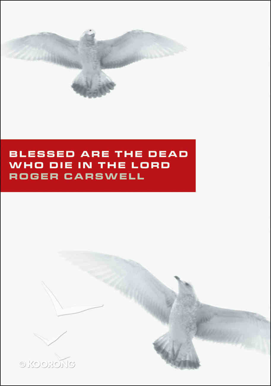Blessed Are the Dead Who Die in the Lord Booklet