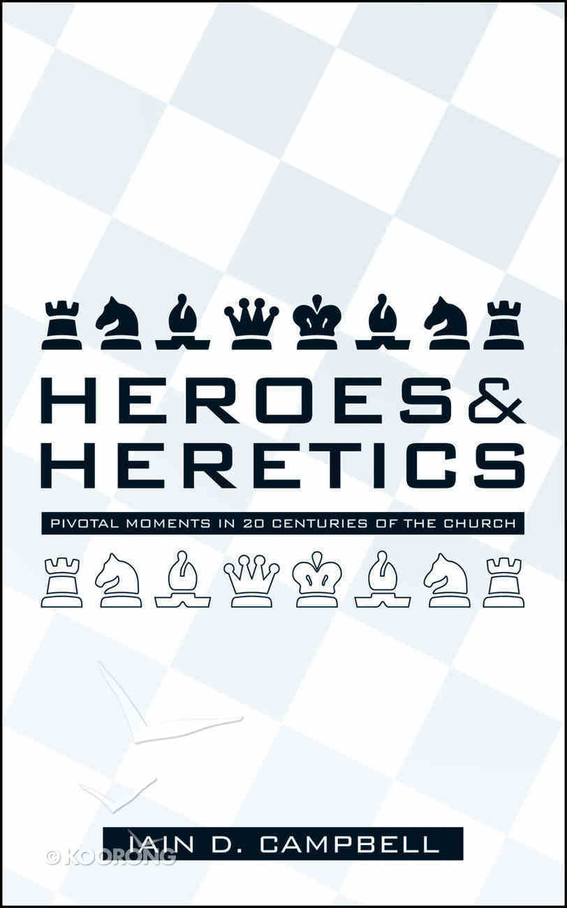 Heroes and Heretics Paperback