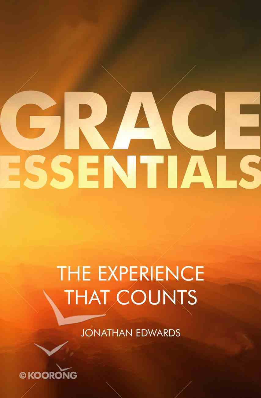 The Experience That Counts (Grace Essentials Series) Paperback