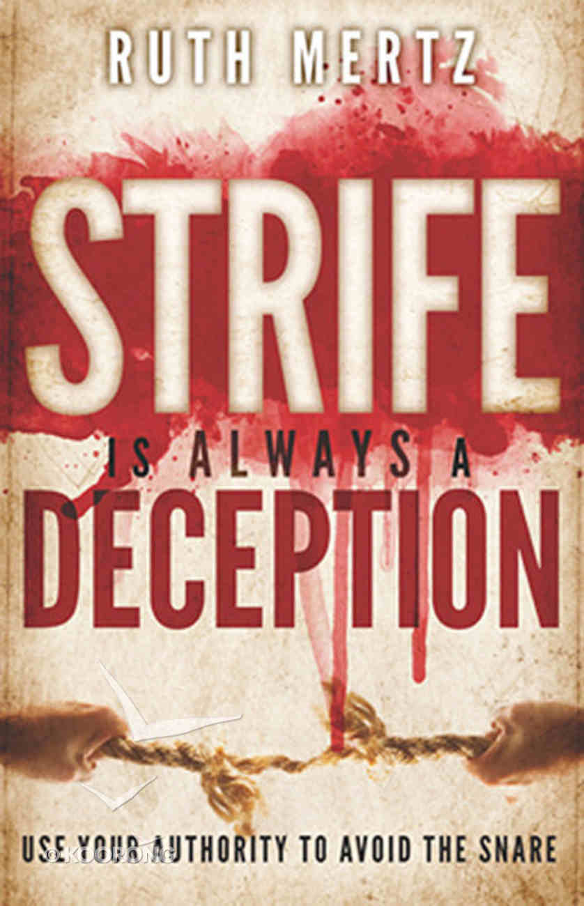 Strife is Always a Deception Paperback