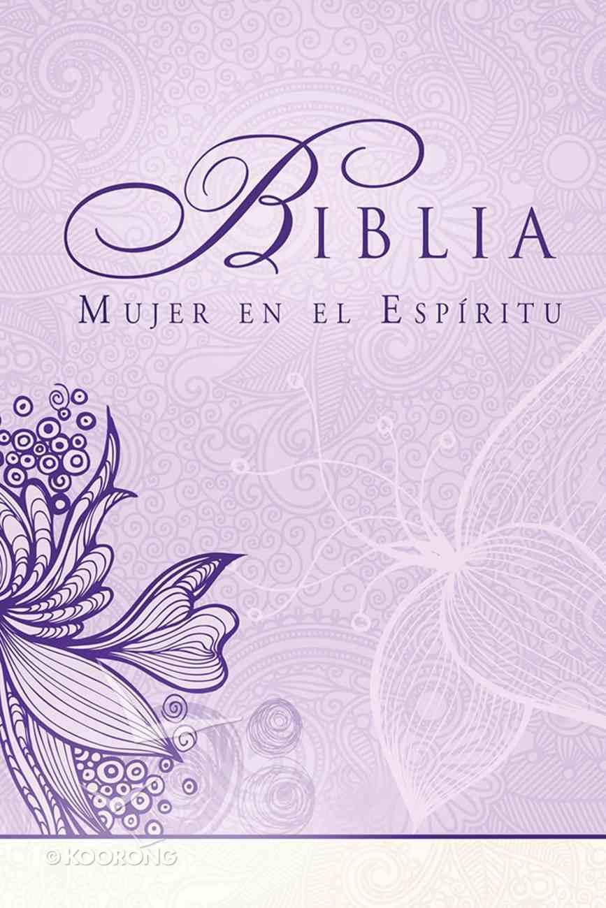 Rvr1960 Biblia Mujer En El Espritu (Spirit Led Woman's Bible) Hardback