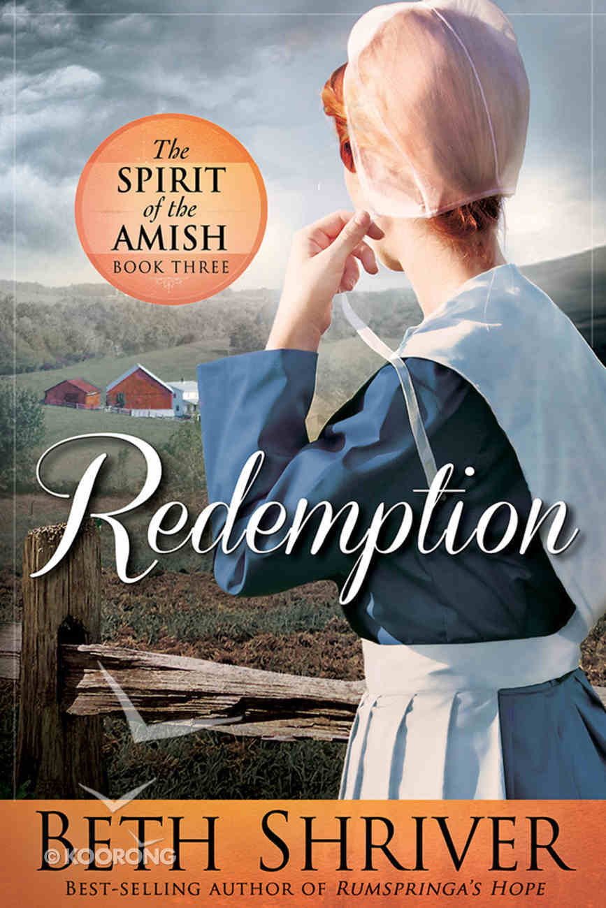 Redemption (#03 in Spirit Of The Amish Series) Paperback