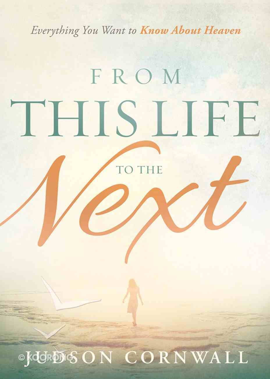 From This Life to the Next Paperback