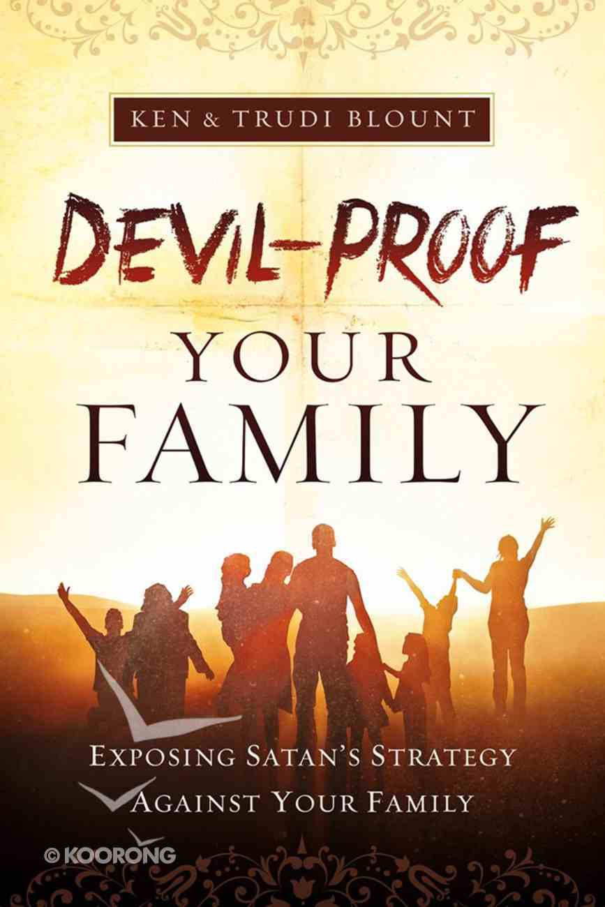 Devil-Proof Your Family Paperback